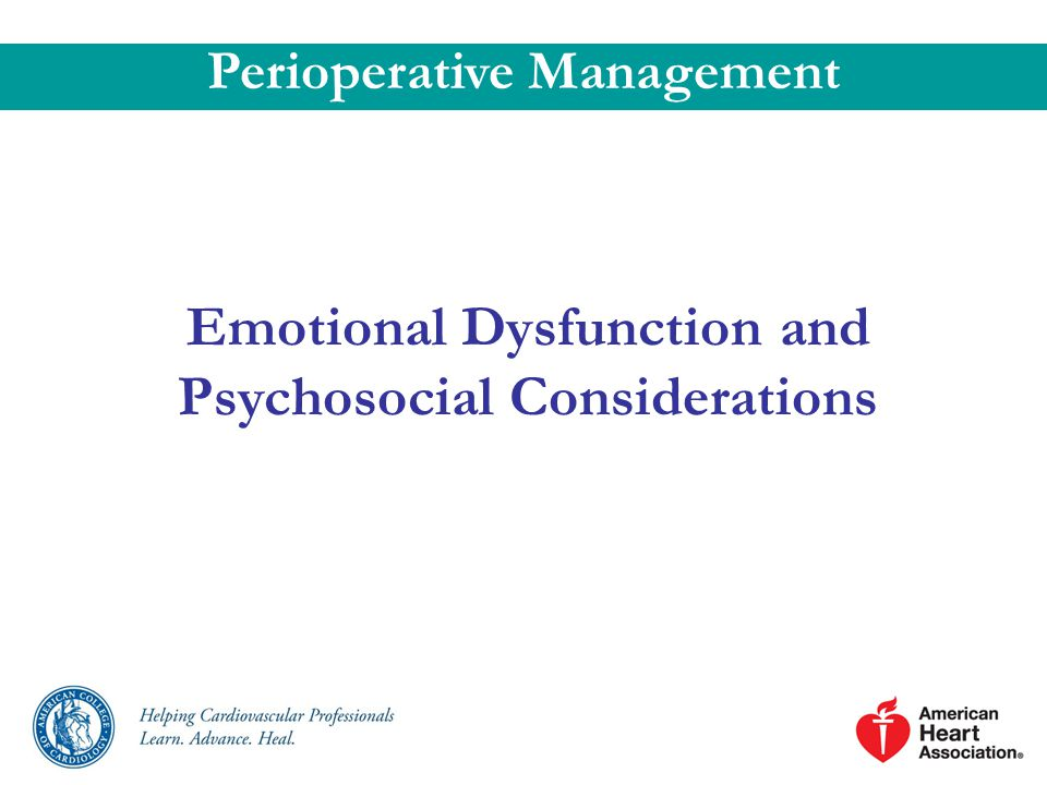 Emotional Dysfunction and Psychosocial Considerations