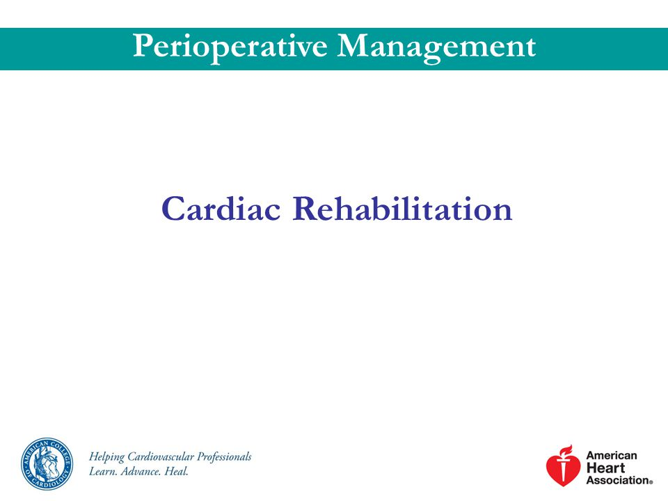 Perioperative Management Cardiac Rehabilitation