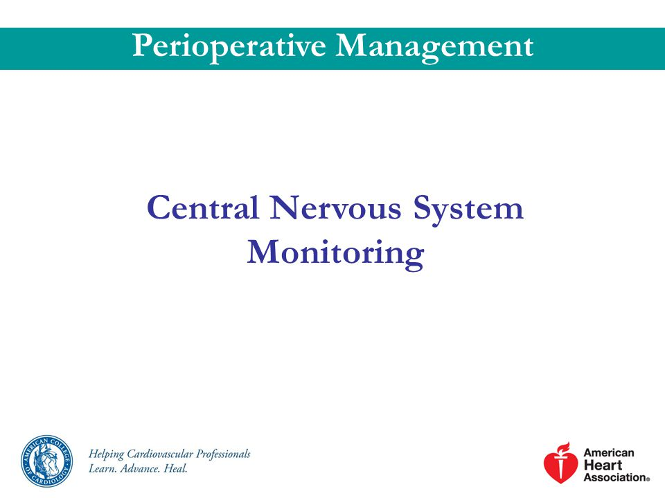 Perioperative Management Central Nervous System Monitoring
