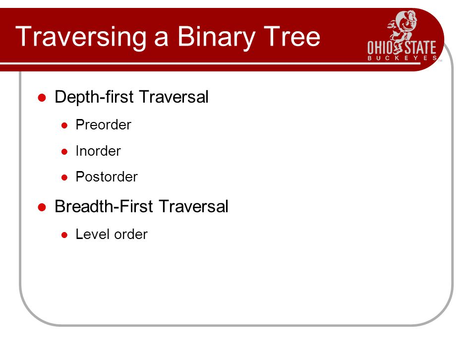 Traversing a Binary Tree