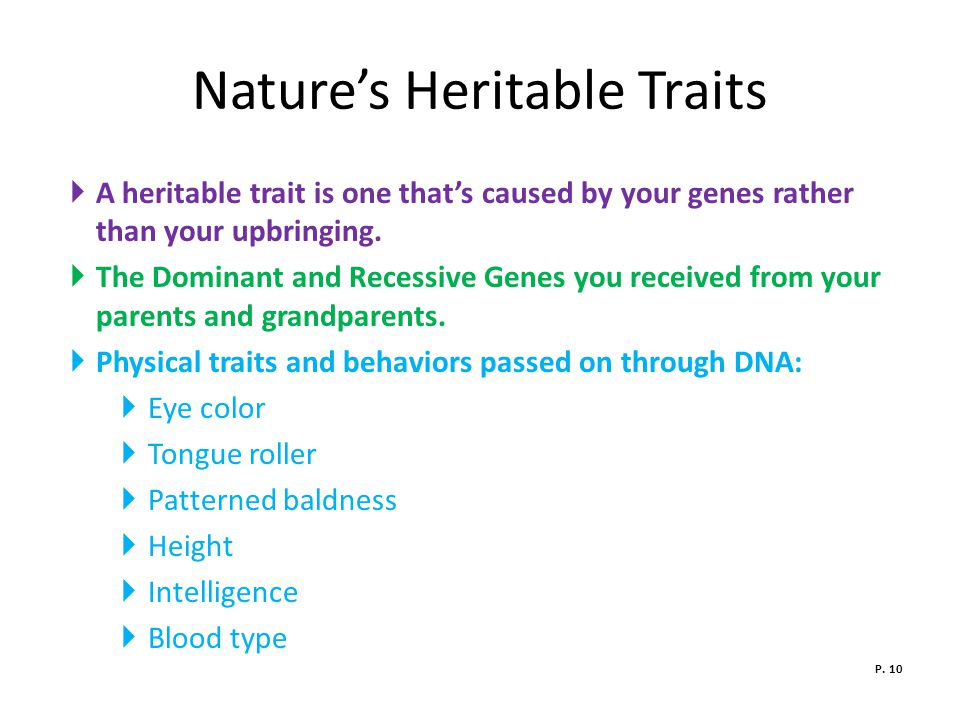 Nature's Heritable Traits