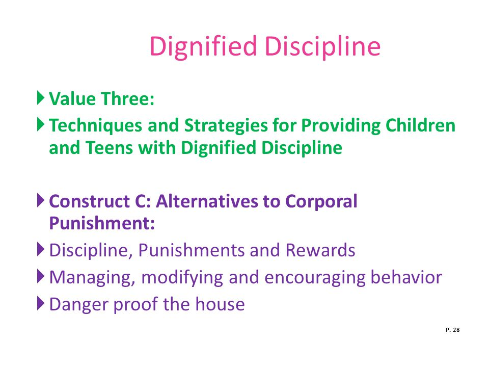 Dignified Discipline Value Three: