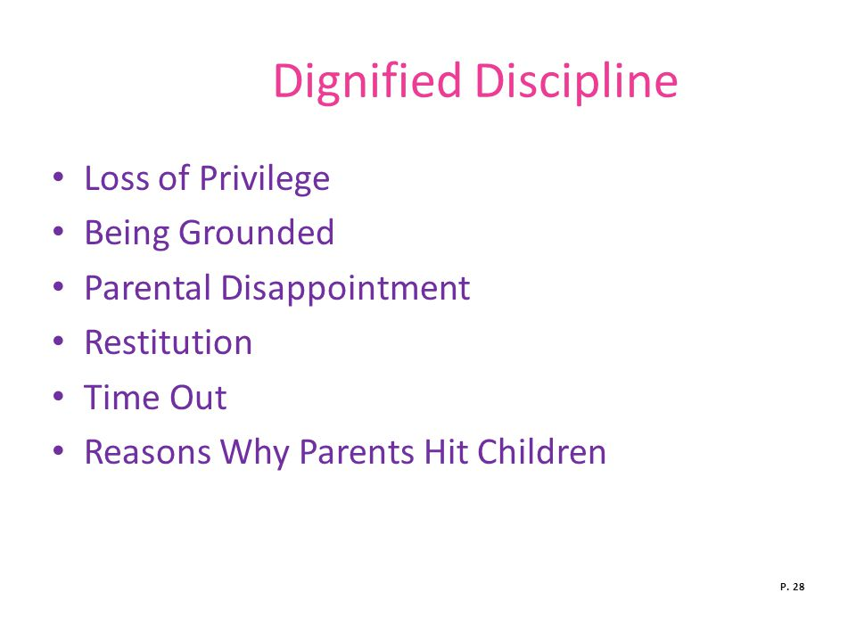 Dignified Discipline Loss of Privilege Being Grounded