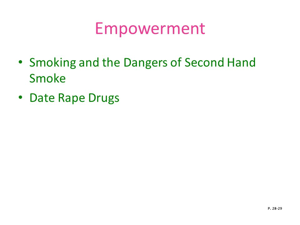Empowerment Smoking and the Dangers of Second Hand Smoke