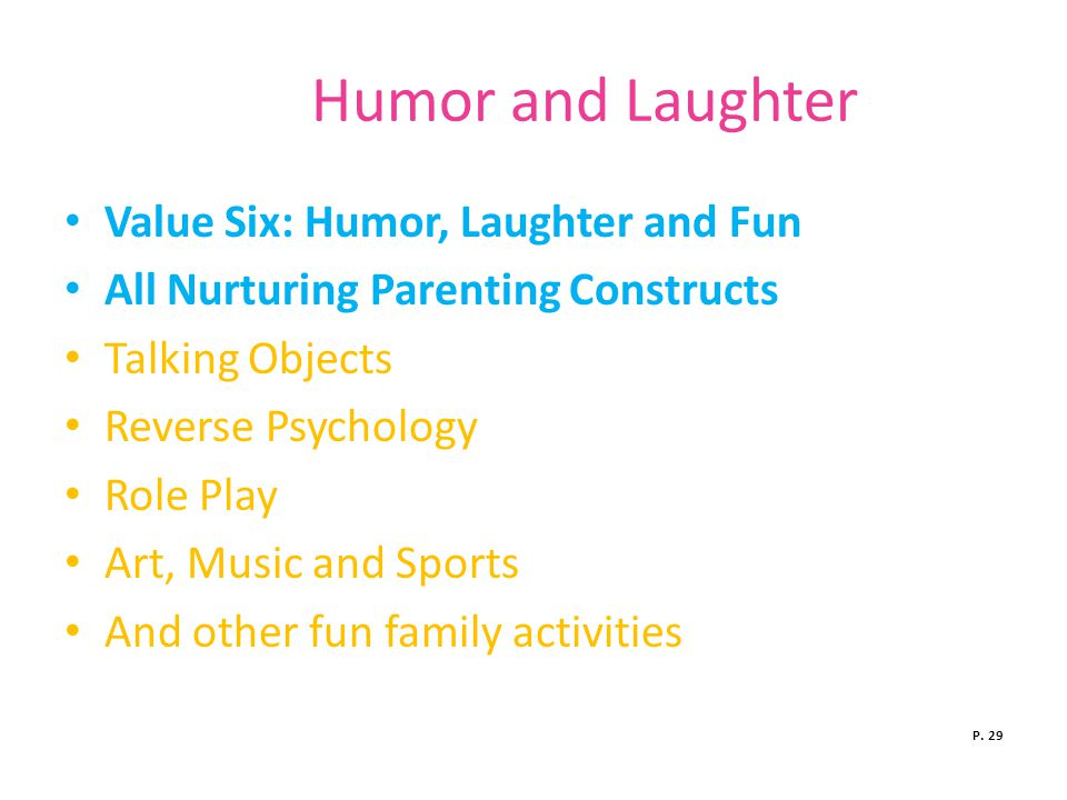 Humor and Laughter Value Six: Humor, Laughter and Fun