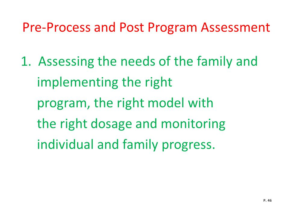 Pre-Process and Post Program Assessment