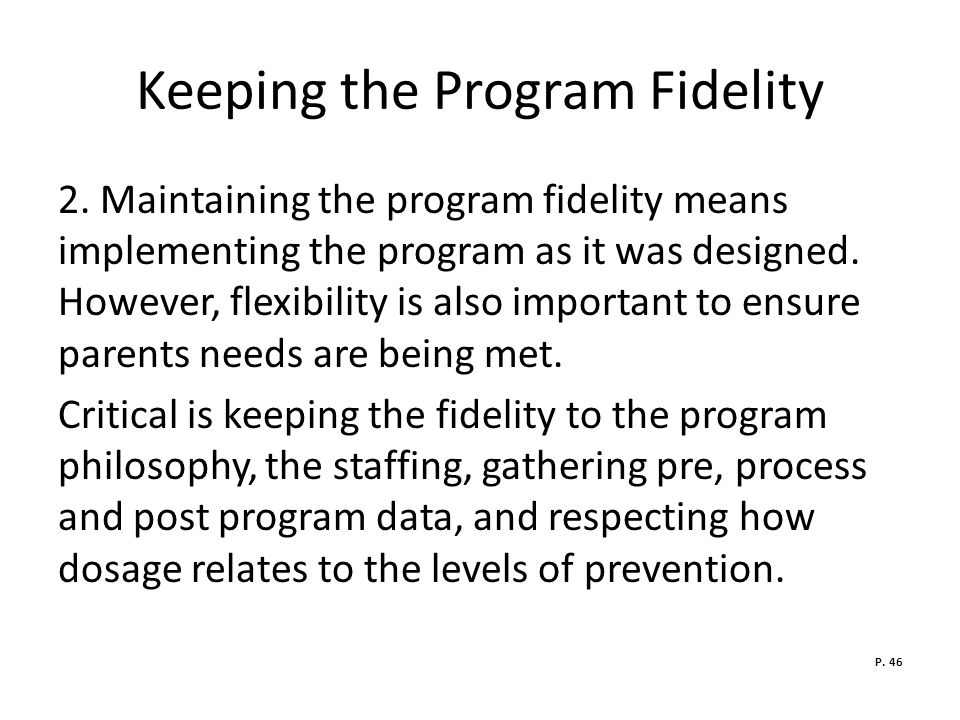 Keeping the Program Fidelity