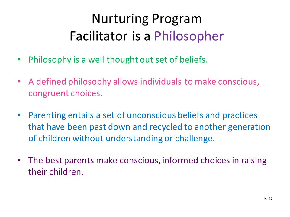 Nurturing Program Facilitator is a Philosopher
