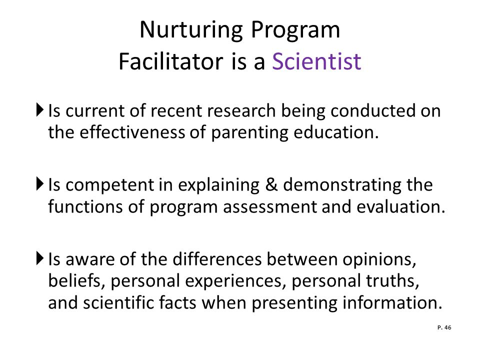 Nurturing Program Facilitator is a Scientist
