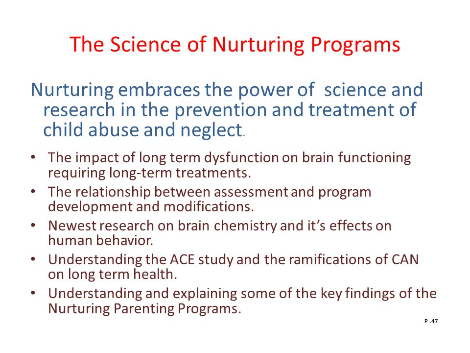 The Science of Nurturing Programs
