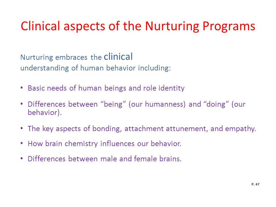Clinical aspects of the Nurturing Programs