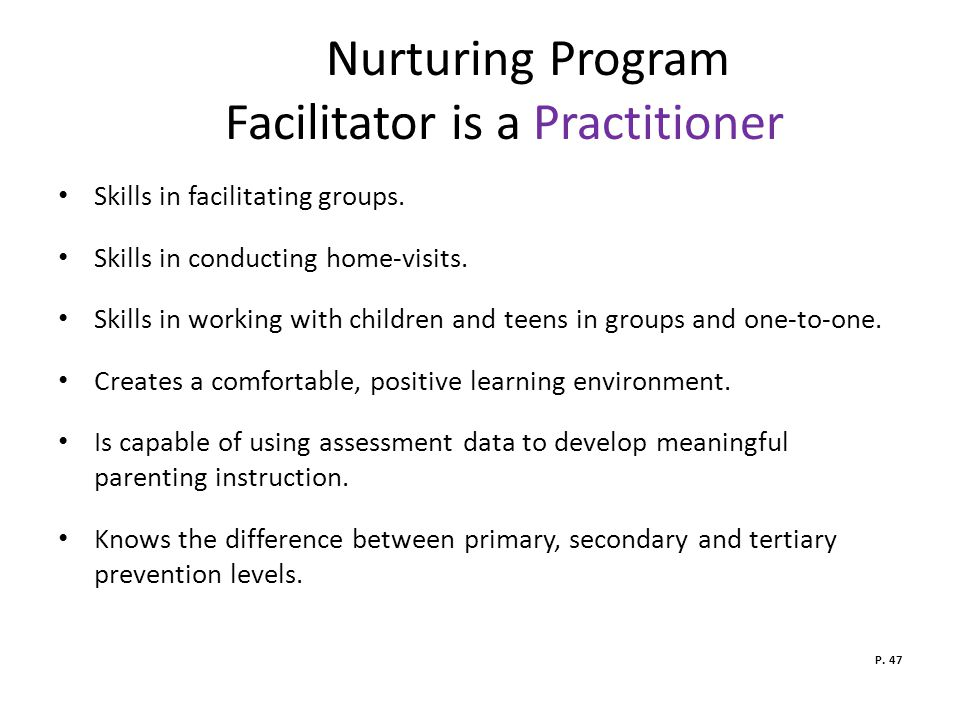 Nurturing Program Facilitator is a Practitioner