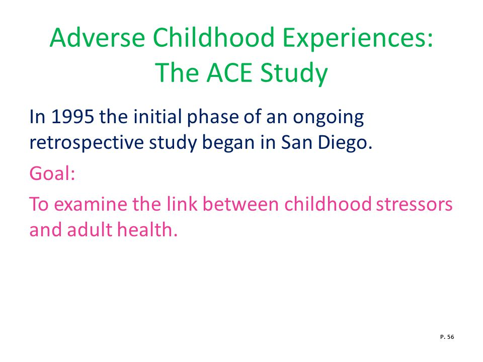 Adverse Childhood Experiences: The ACE Study
