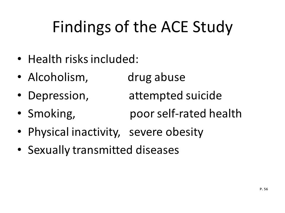 Findings of the ACE Study