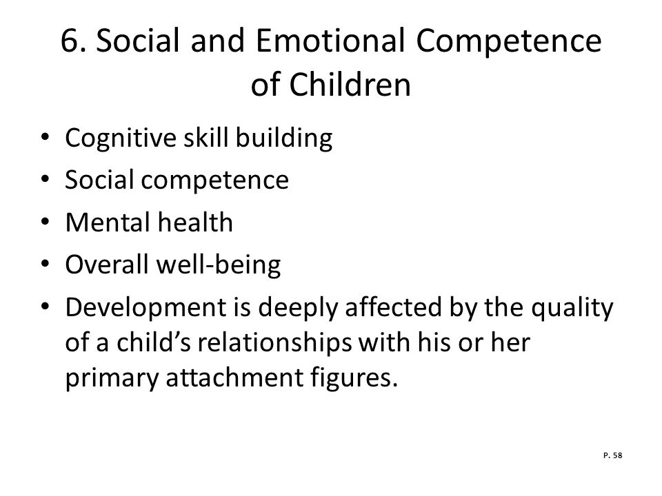 6. Social and Emotional Competence of Children