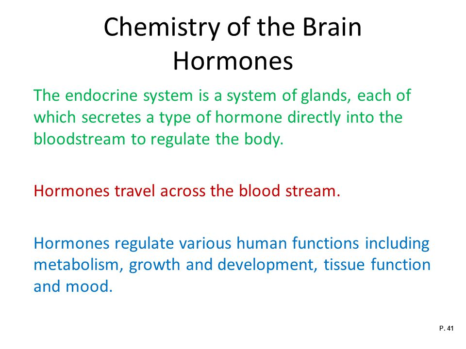 Chemistry of the Brain Hormones