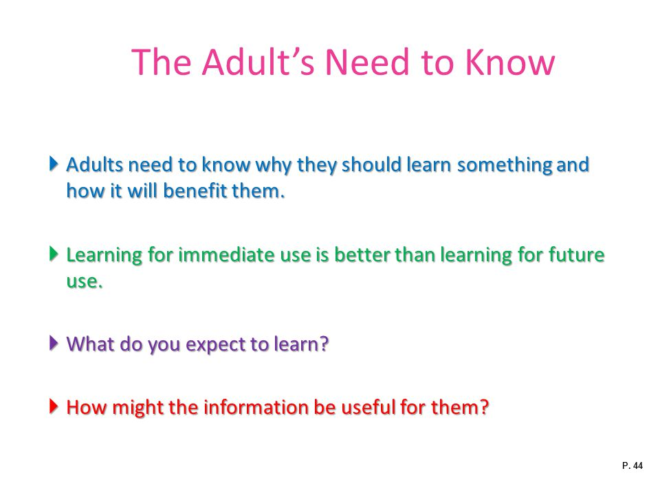 The Adult's Need to Know
