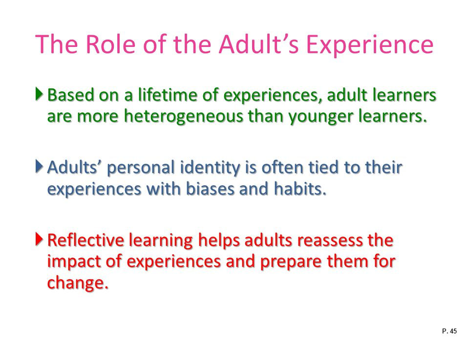 The Role of the Adult's Experience