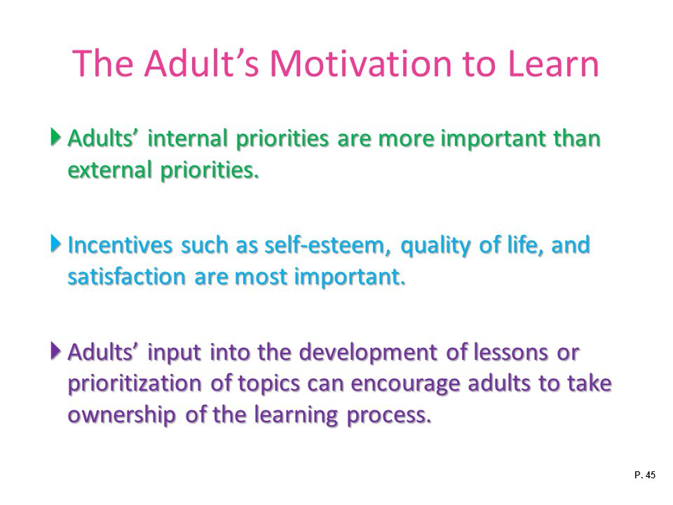 The Adult's Motivation to Learn