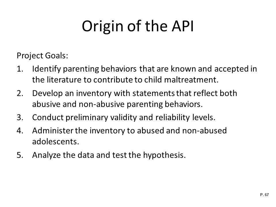 Origin of the API Project Goals: