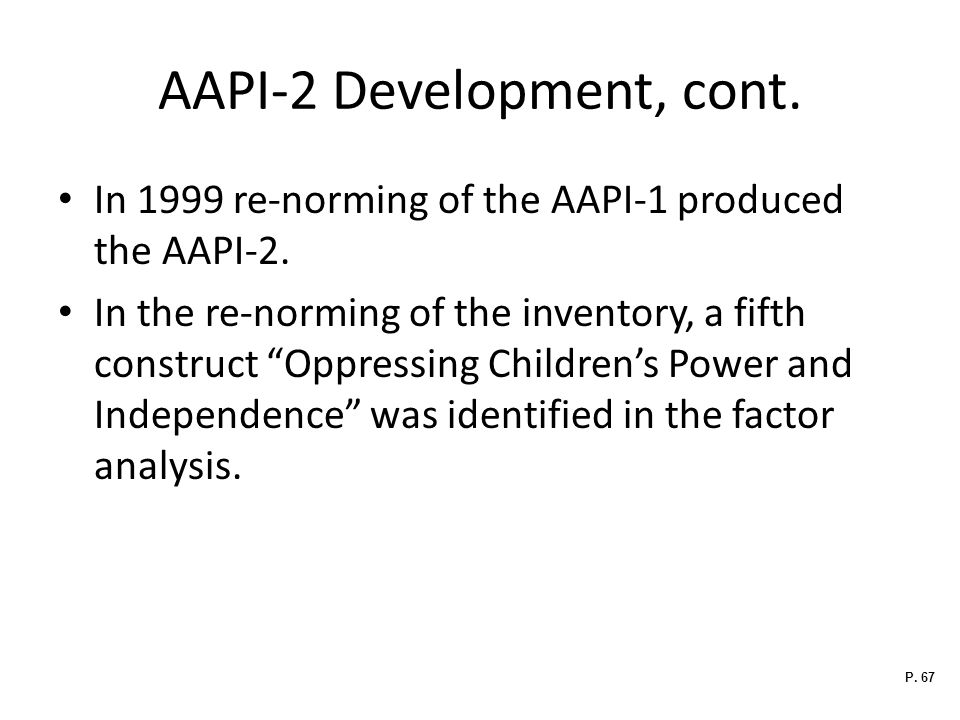AAPI-2 Development, cont.