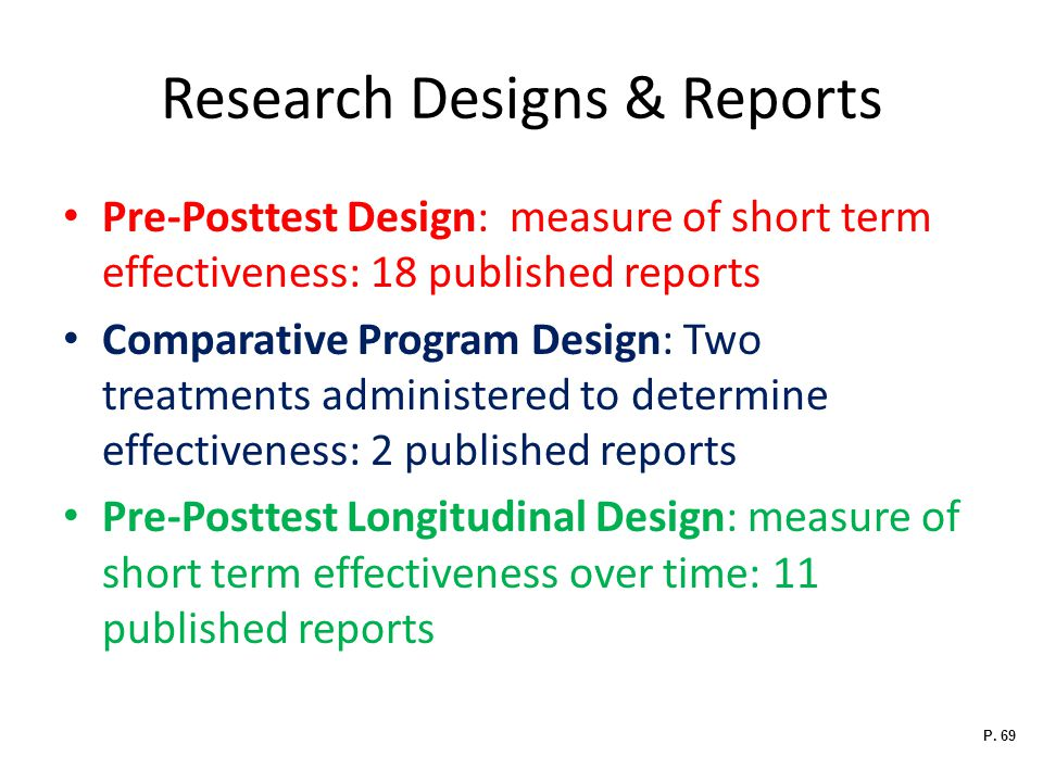 Research Designs & Reports