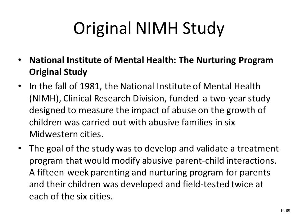 Original NIMH Study National Institute of Mental Health: The Nurturing Program Original Study