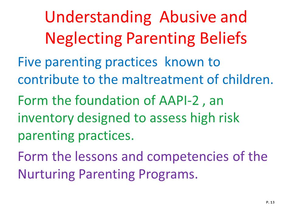 Understanding Abusive and Neglecting Parenting Beliefs