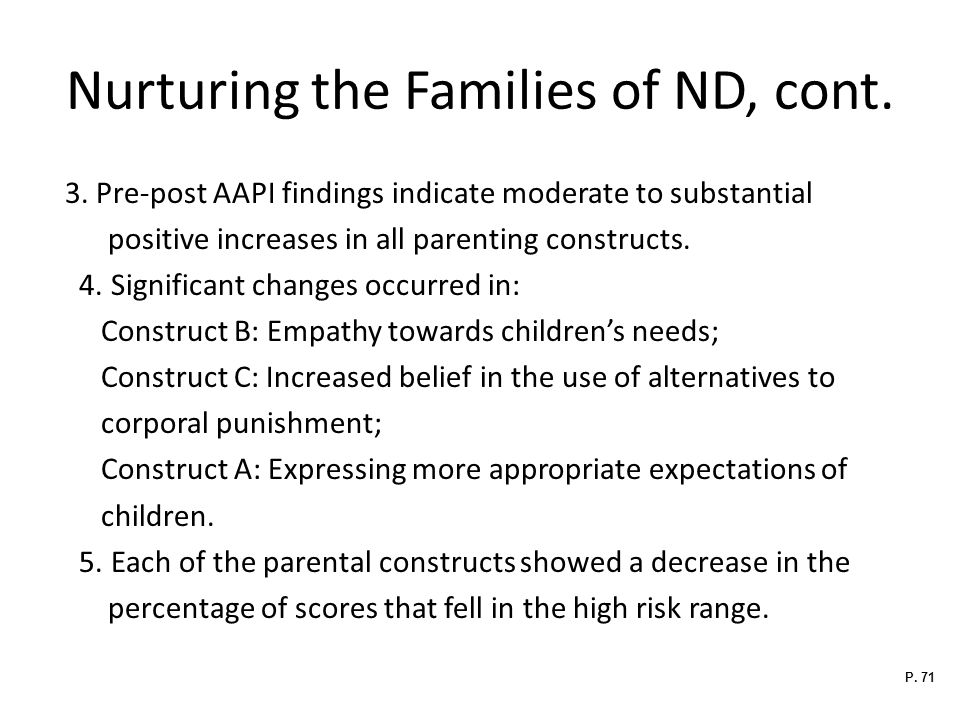 Nurturing the Families of ND, cont.