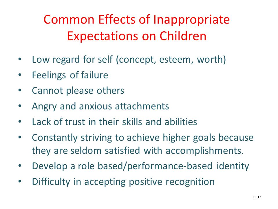 Common Effects of Inappropriate Expectations on Children