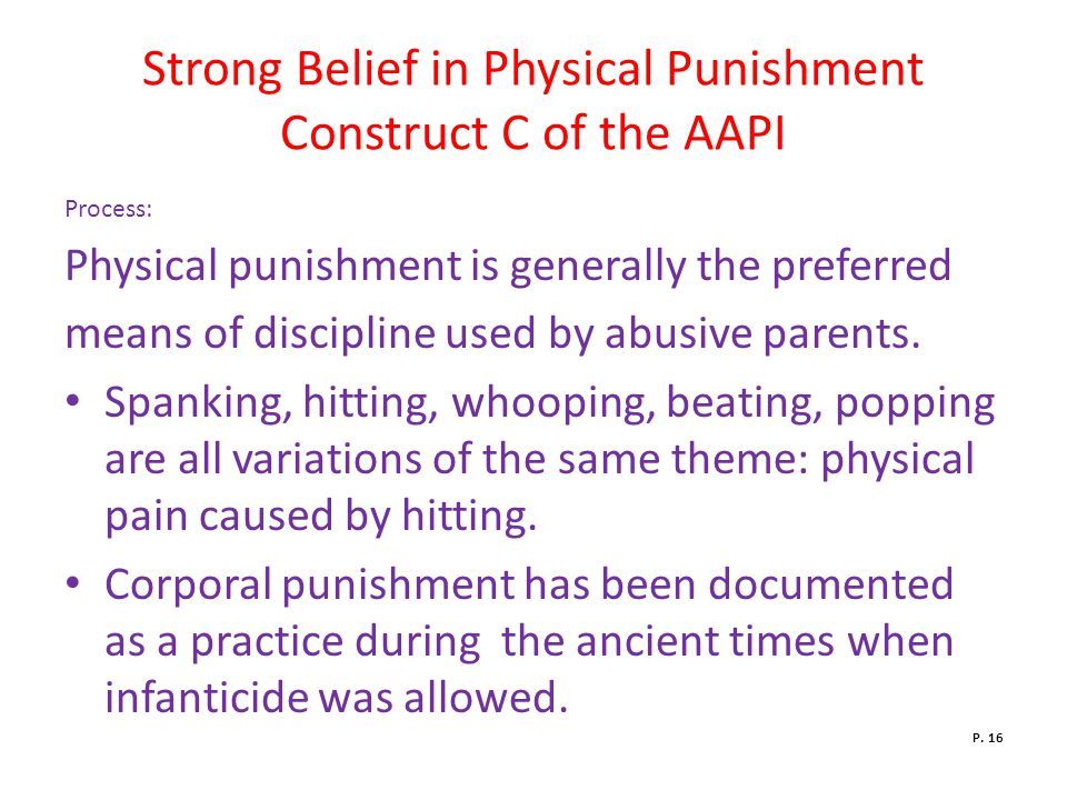 Strong Belief in Physical Punishment Construct C of the AAPI