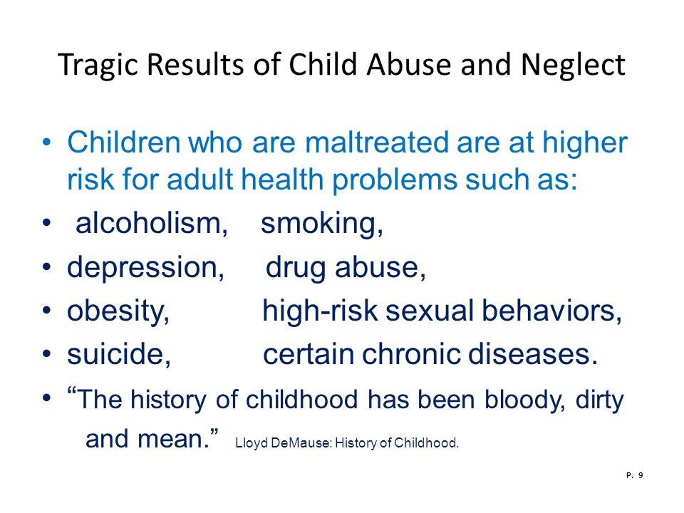 Tragic Results of Child Abuse and Neglect