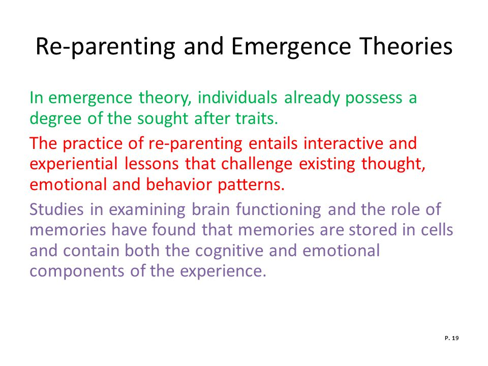 Re-parenting and Emergence Theories
