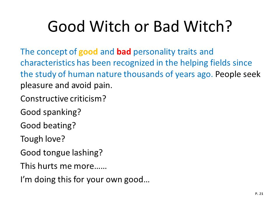 Good Witch or Bad Witch