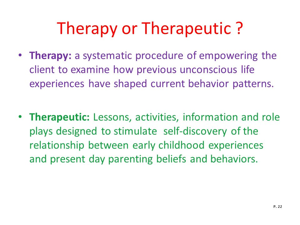 Therapy or Therapeutic