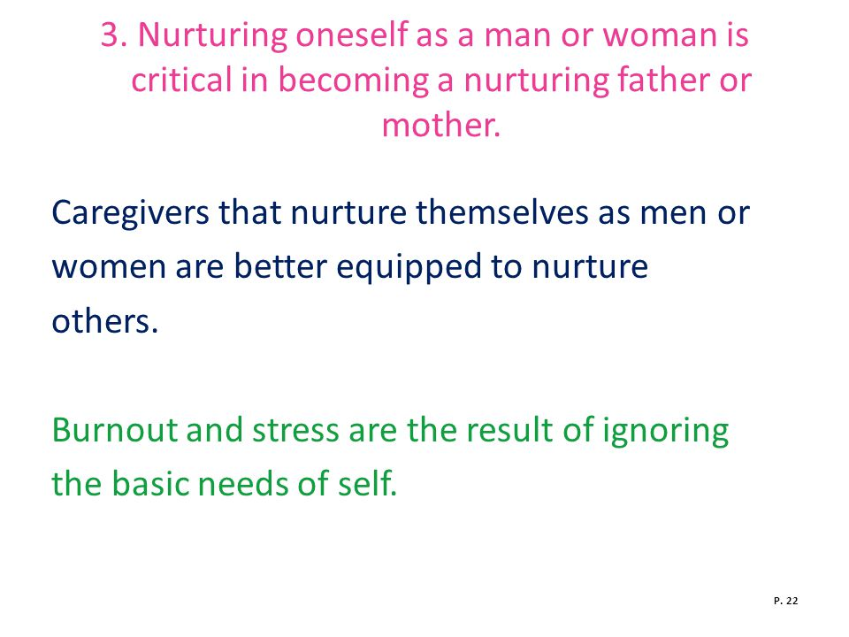 Caregivers that nurture themselves as men or