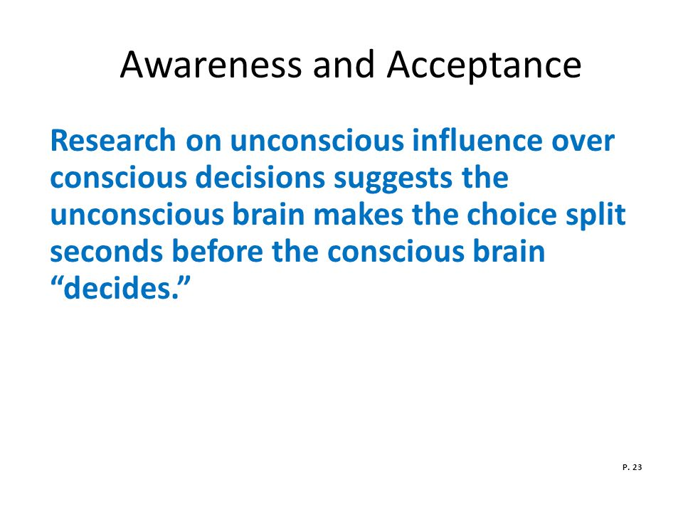 Awareness and Acceptance