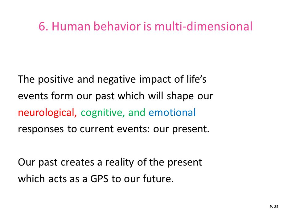 6. Human behavior is multi-dimensional
