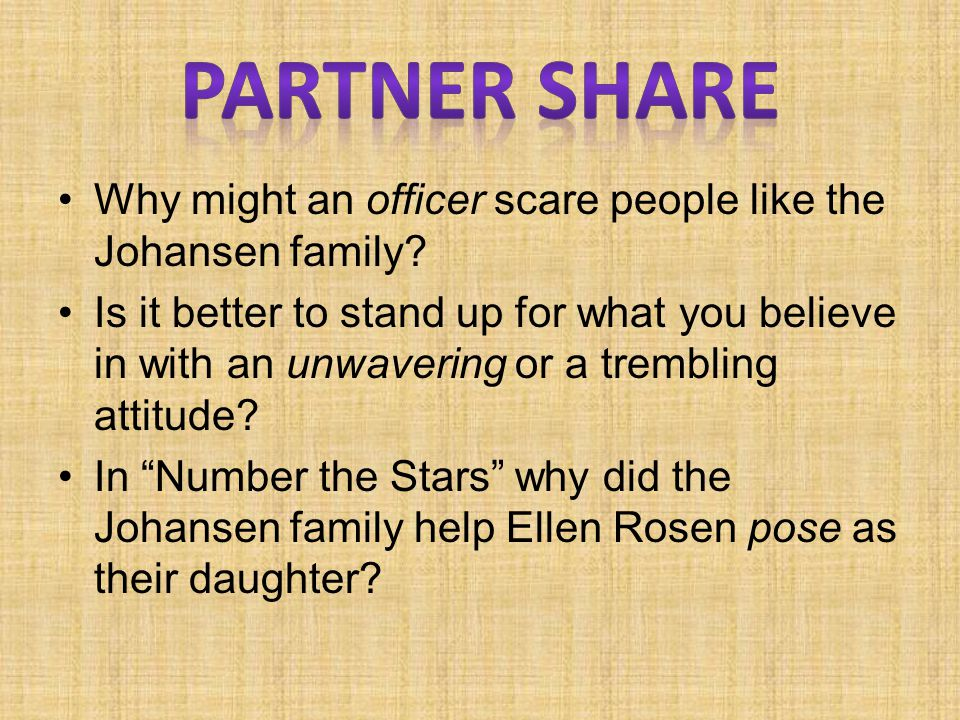 Partner Share Why might an officer scare people like the Johansen family