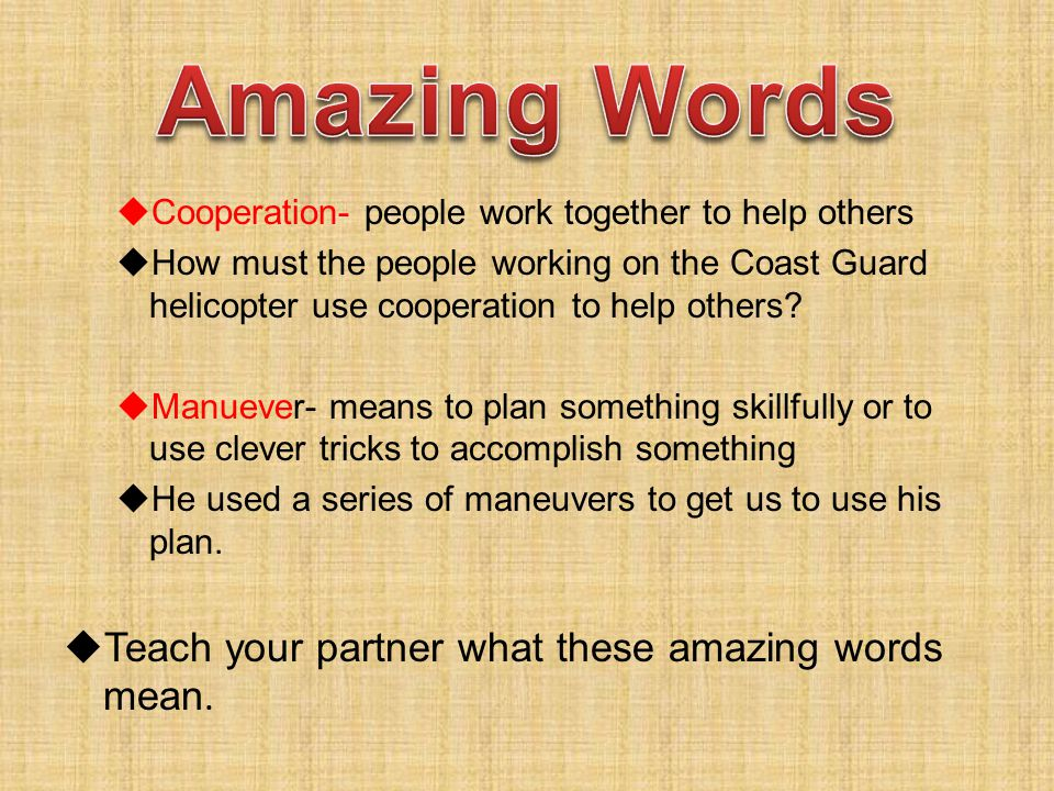 Amazing Words Teach your partner what these amazing words mean.