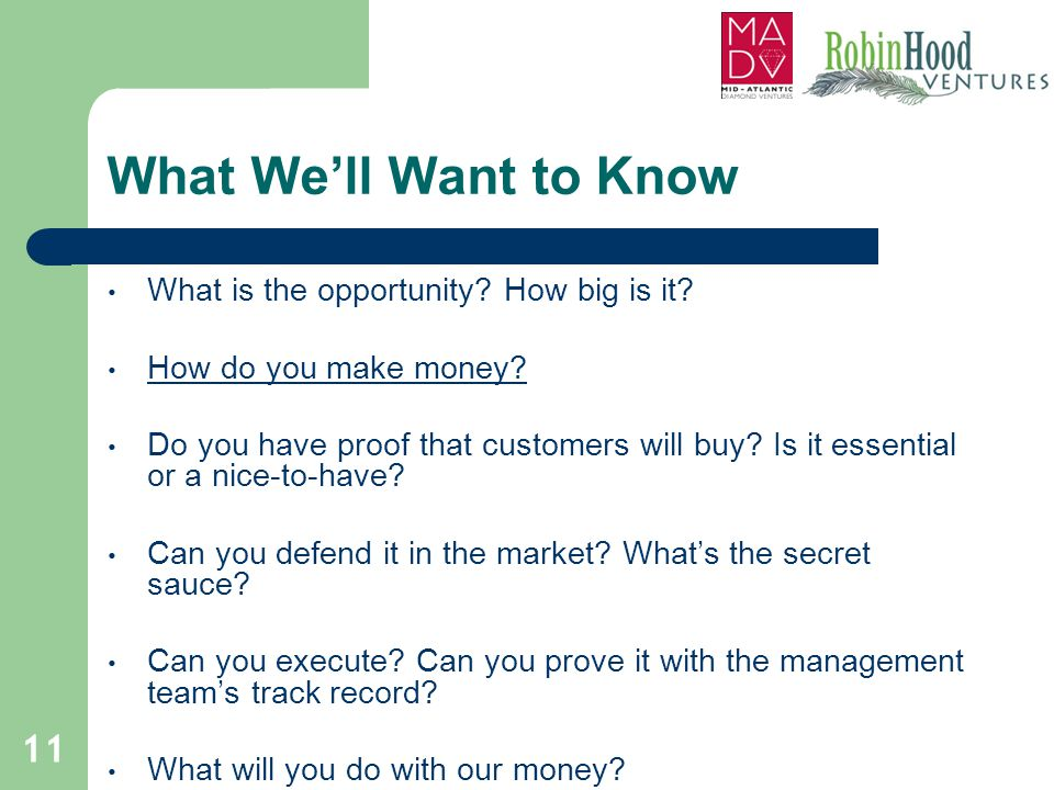What We'll Want to Know What is the opportunity How big is it