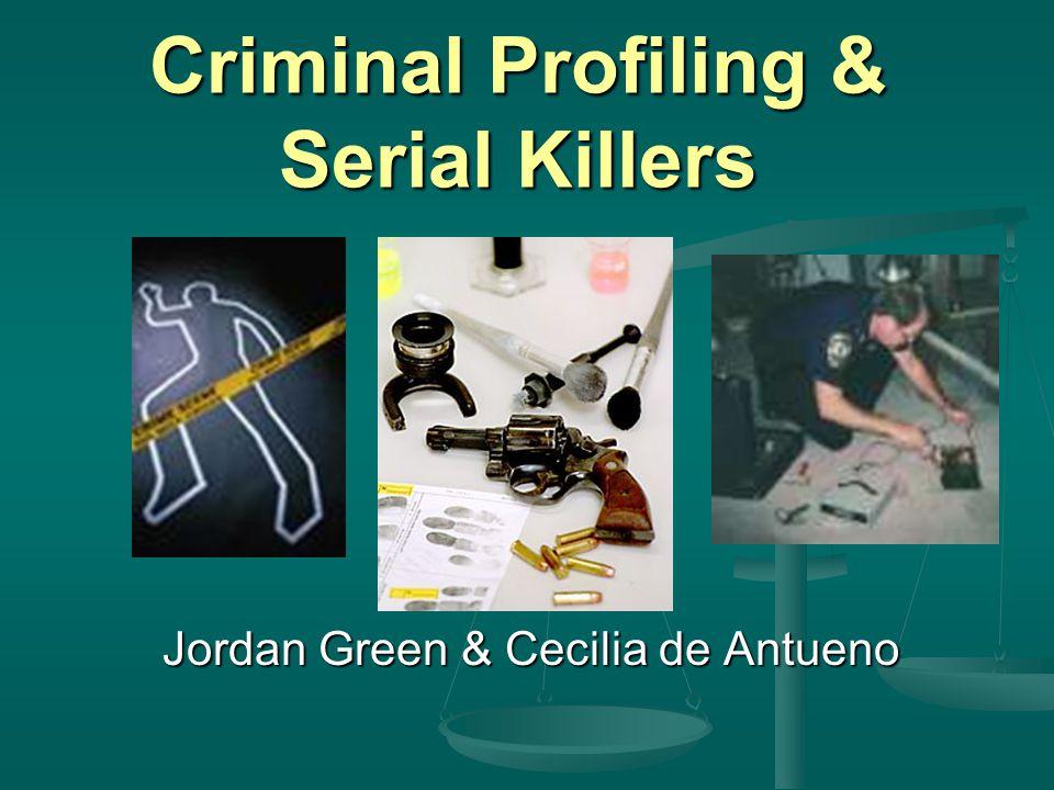 Criminal Profiling & Serial Killers