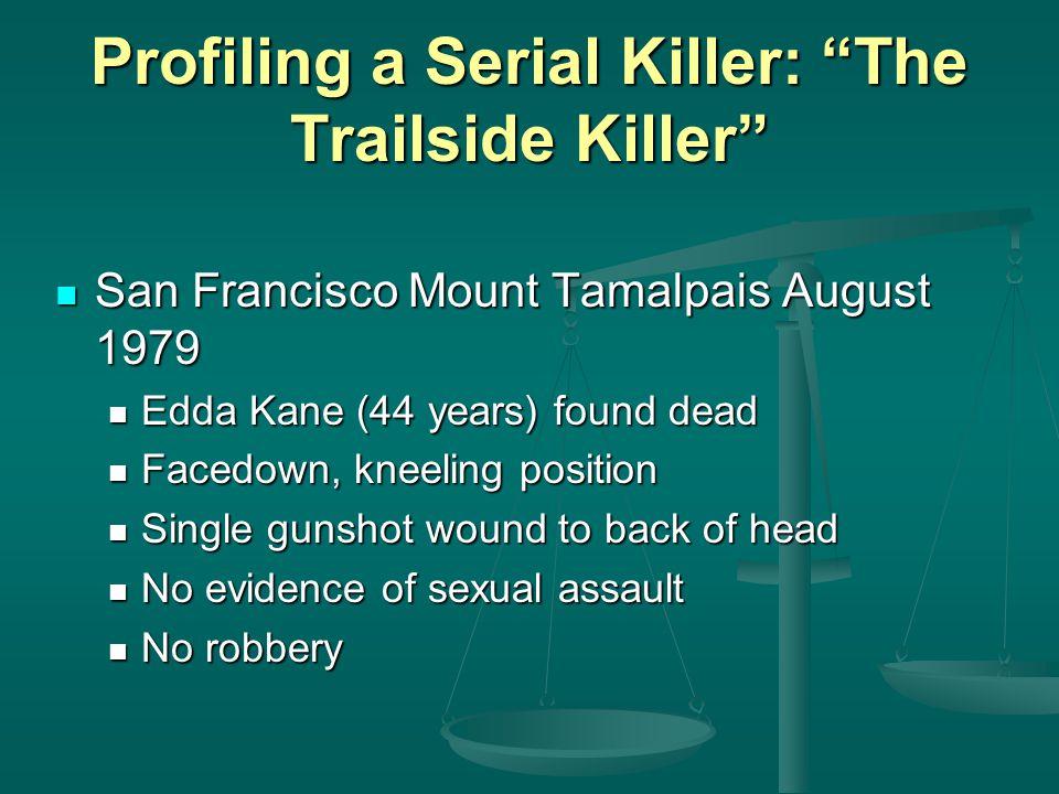 Profiling a Serial Killer: The Trailside Killer