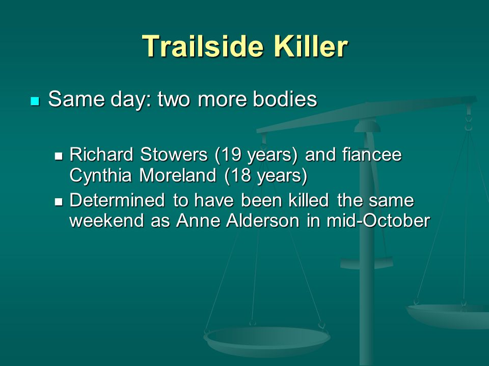 Trailside Killer Same day: two more bodies