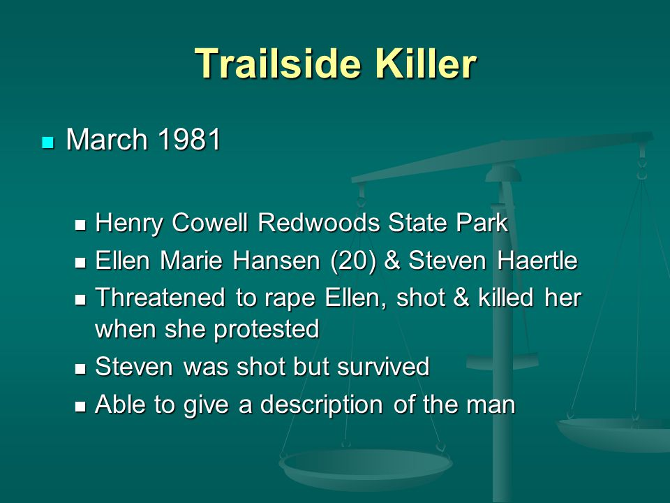 Trailside Killer March 1981 Henry Cowell Redwoods State Park