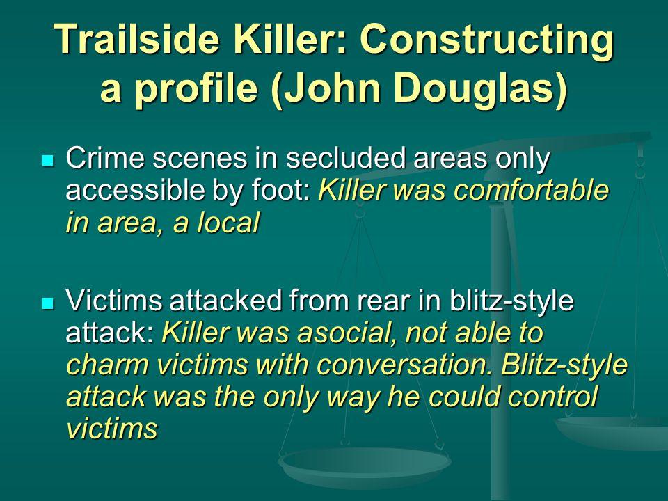 Trailside Killer: Constructing a profile (John Douglas)