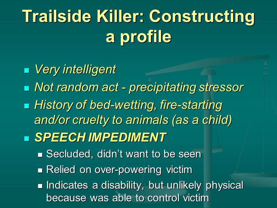 Trailside Killer: Constructing a profile