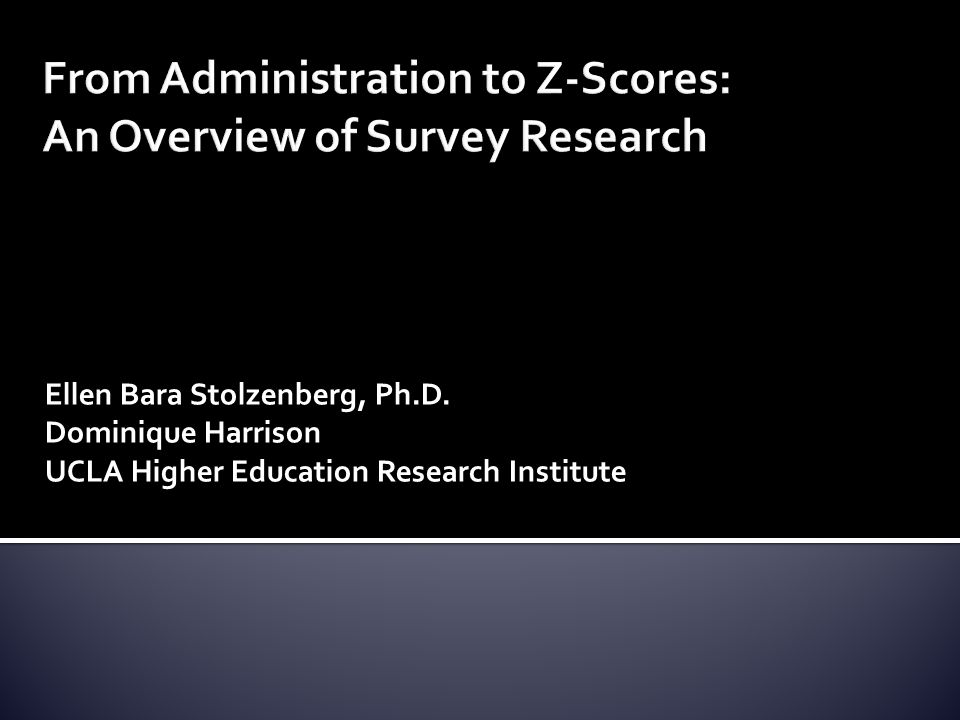From Administration to Z-Scores: An Overview of Survey Research
