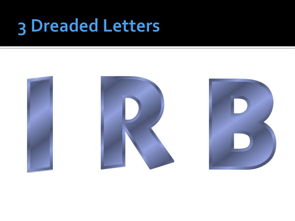 3 Dreaded Letters
