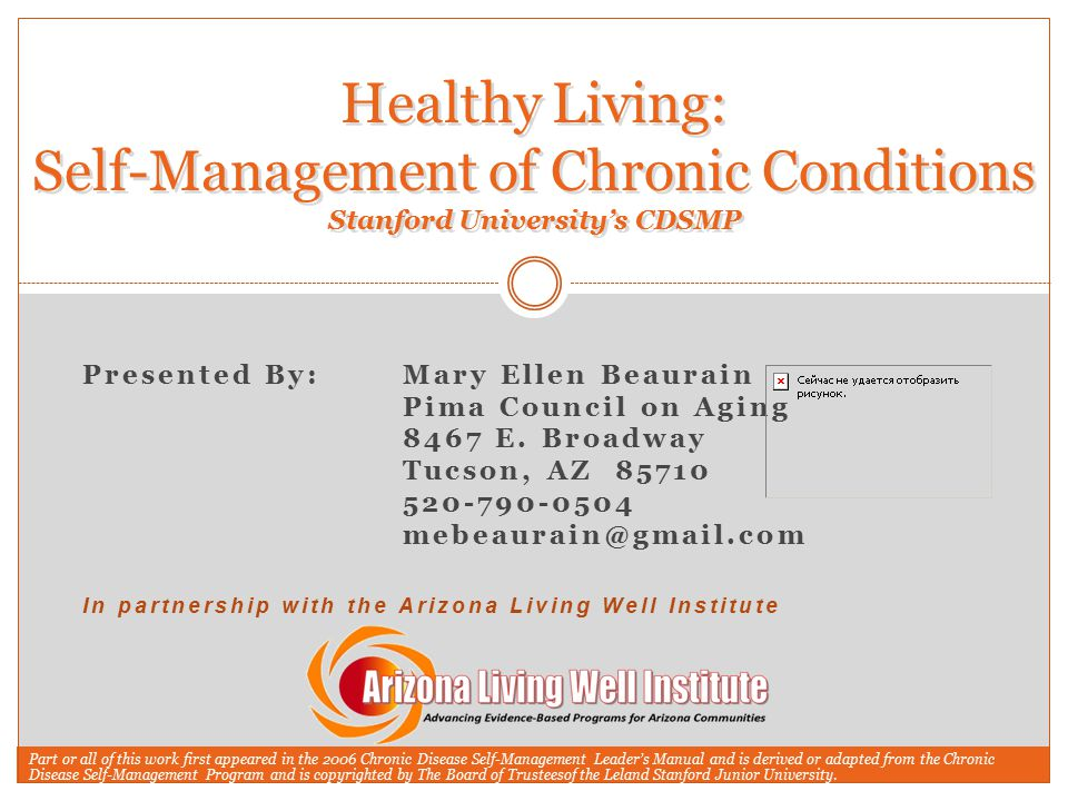 Healthy Living: Self-Management of Chronic Conditions Stanford University's CDSMP